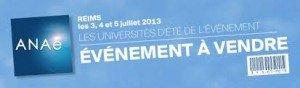 Les universités d'été de l'événement 2013 : du 3 au 5 juillet dans Loisirs universite-d-ete-de-l-evenement-2013-300x88