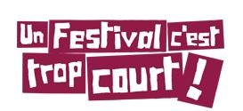 Le festival C'est Trop Court!