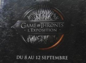 L'exposition Game of Thrones