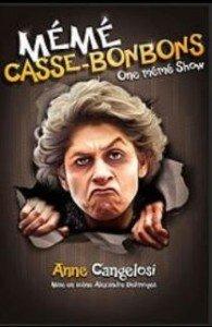 Le spectacle Mémé Casse-Bonbons