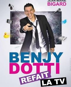 Le spectacle de Benjy Dotti