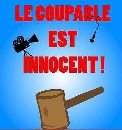 La comédie Le coupable est innocent