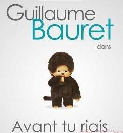 Avant tu riais de Guillaume Bauret