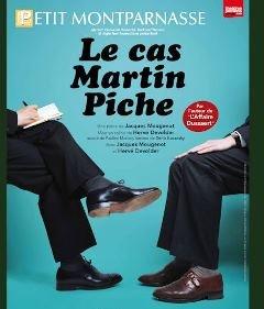 La comédie Les cas Martin Piche