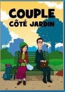La comédie Couple, côté jardin