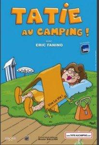 La comédie Tatie au camping