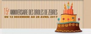 15ème édition du Festival des Drôles de Zèbres !