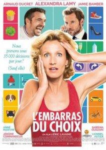 L'Embarras du Choix : un film à ne pas manquer !