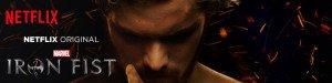Marvel's Iron Fist : une série à ne pas manquer !