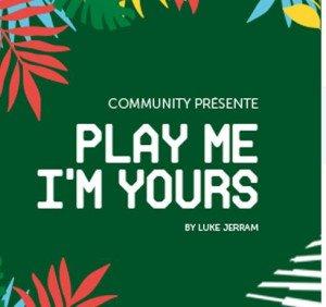 Play Me I'm Yours : une nouvelle édition organisée à Paris !