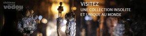 Visitez le Château Vodou pour y découvrir les bijoux tchèques !