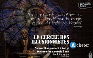 Le Cercle des Illusionnistes, un événement immanquable.