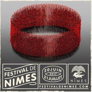 Festival de Nîmes 2017 : un rendez-vous à ne pas louper !
